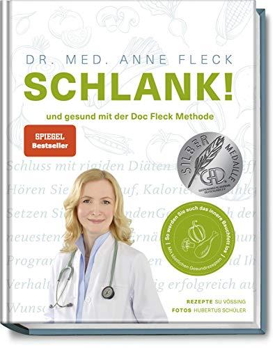 SCHLANK! und gesund mit der Doc Fleck Methode - So werden Sie...