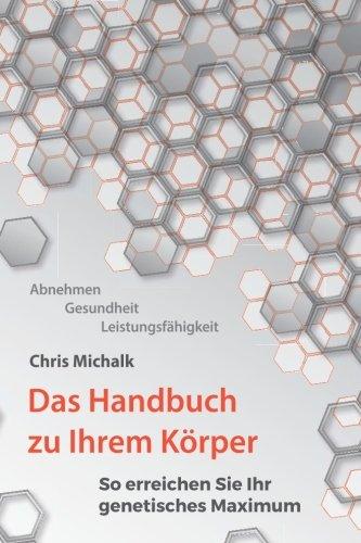 Abnehmen, Gesundheit, Leistungsfaehigkeit - Das Handbuch zu Ihrem...