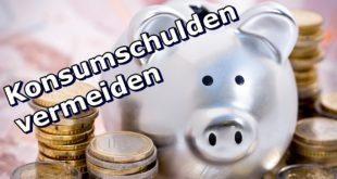 Konsumschulden vermeiden: 6x Potential zum Geld sparen